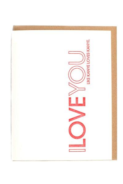 Like Kanye Loves Kanye Card by Sapling Press
